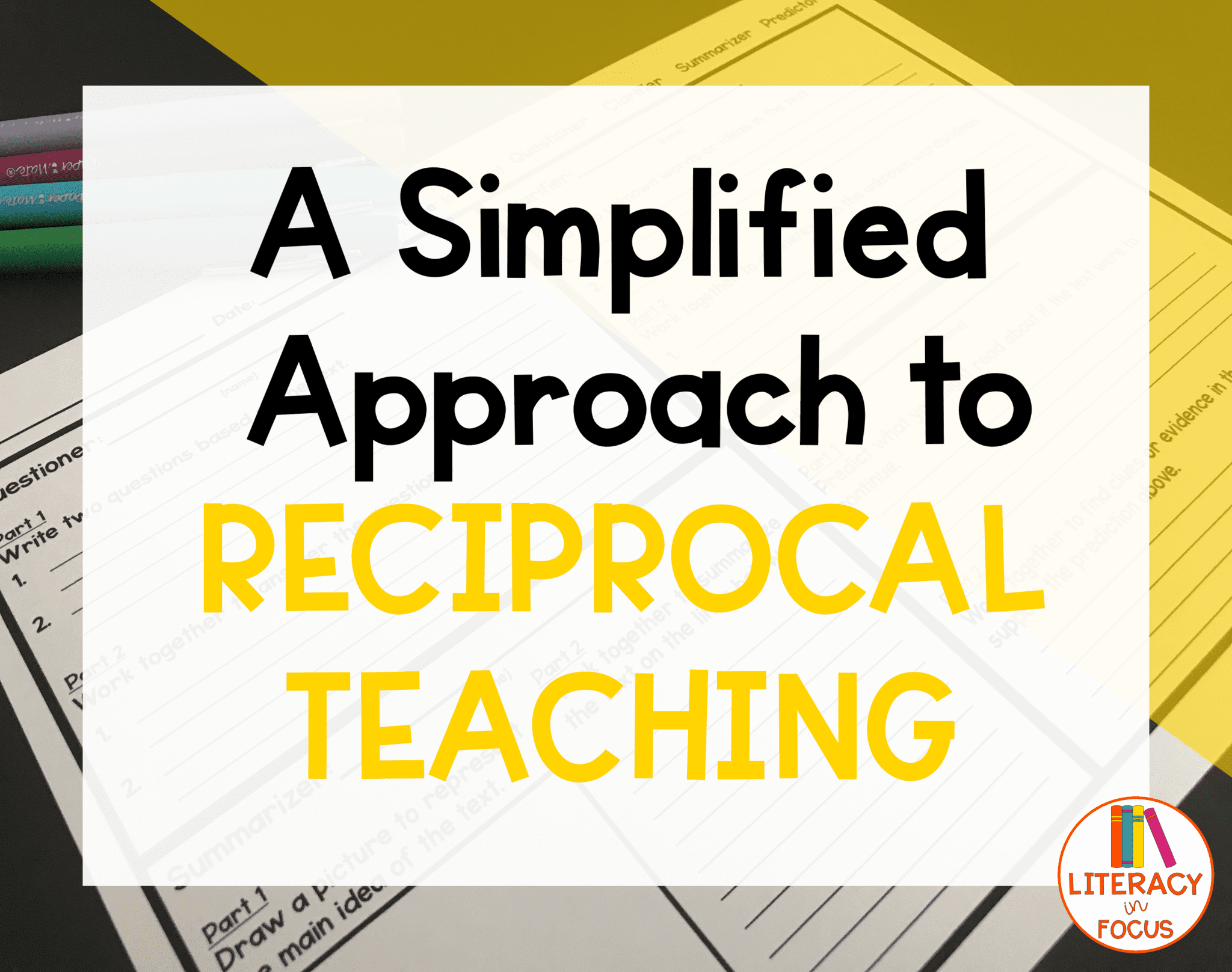 Worksheets Reciprocal Teaching Worksheet a simplified approach to reciprocal teaching literacy in focus title image