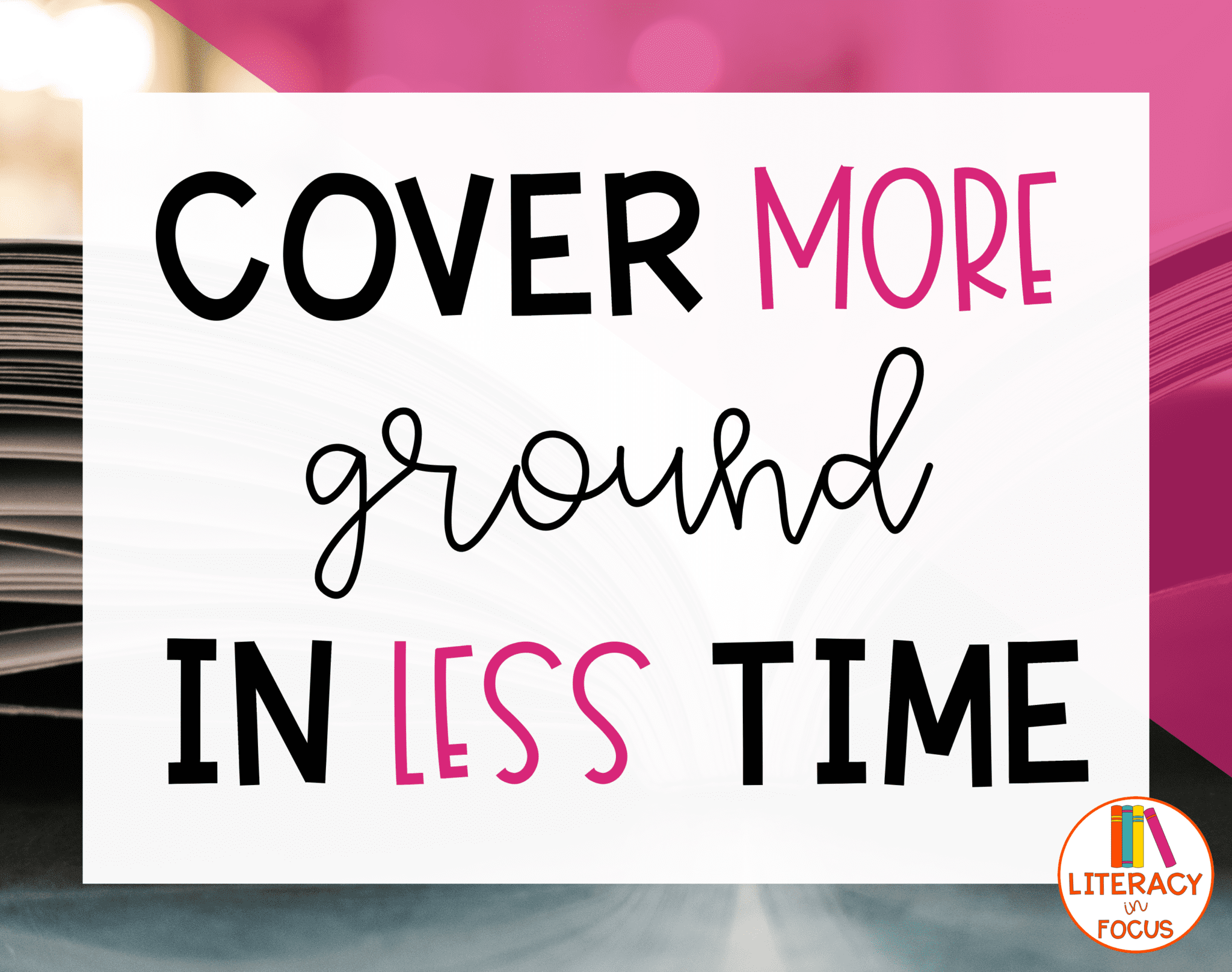 Cover More Ground in Less Time